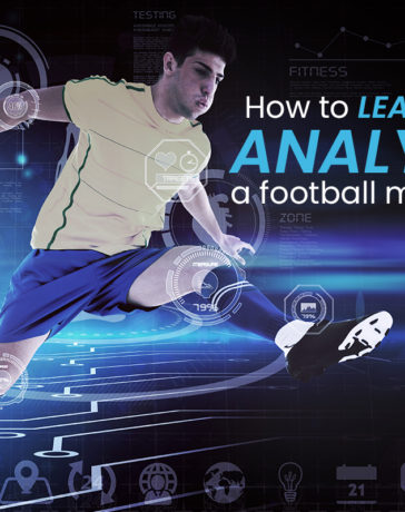 How To Learn To Analyse A Football Match?